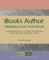 IBooks Author Publishing Your First Ebook