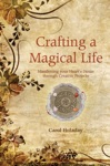 Crafting A Magical Life