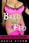 Bred And Fed