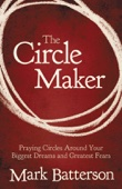The Circle Maker (Enhanced Edition) - Mark Batterson Cover Art