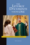 The Liturgy Documents Volume One Fifth Edition