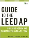 Guide To The LEED AP Building Design And Construction BDC Exam