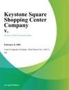 Keystone Square Shopping Center Company V