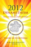 2012 Dynamethism Our Cellular Vascular Universe Revealed