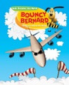 Bouncy Bernard In The Air And On The Water Kids Discover The World