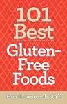 101 Best Gluten-Free Foods
