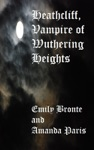Heathcliff Vampire Of Wuthering Heights