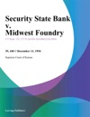 Security State Bank V Midwest Foundry