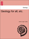 Geology For All Etc