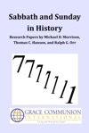 Sabbath And Sunday In History Research Papers By Michael D Morrison Thomas C Hanson And Ralph G Orr