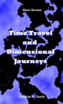 Time Travel And Dimensional Journeys