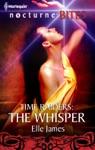 Time Raiders The Whisper