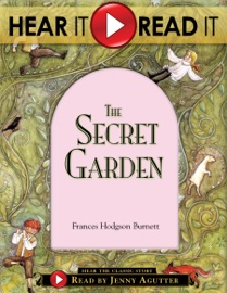HEAR IT, READ IT: THE SECRET GARDEN