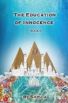 The Education Of Innocence