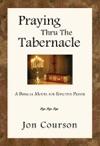 Praying Thru The Tabernacle