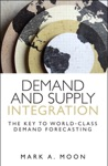 Demand And Supply Integration The Key To World-Class Demand Forecasting