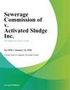 Sewerage Commission Of V Activated Sludge Inc