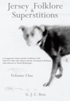 Jersey Folklore  Superstitions Volume One