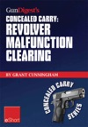Gun Digests Revolver Malfunction Clearing Concealed Carry EShort
