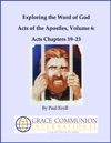 Exploring The Word Of God Acts Of The Apostles Volume 6 Chapters 1923