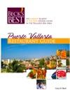 Becks Best Puerto Vallarta Restaurant Guide