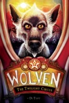 Wolven 2 The Twilight Circus