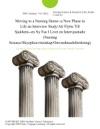 Moving To A Nursing Home--a New Phase In Life An Interview StudyAtt Flytta Till Sjukhem--en Ny Fas I Livet En Intervjustudie Nursing ScienceSkyepleievitenskapOmvardnasdsforskning