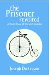 The Prisoner Revisited
