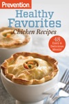 Prevention Healthy Favorites Chicken Recipes