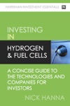 An Investors Guide To Hydrogen  Fuel Cells