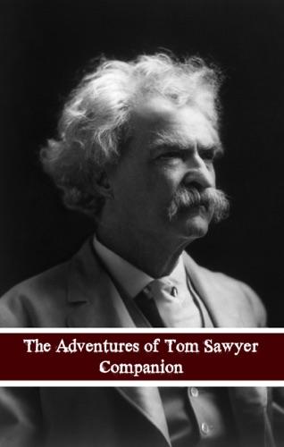 Adventures of Tom Sawyer Companion