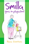 Smilla Goes To Playschool