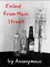 Exiled From Main Street The Autobiography Of A Midwest Town