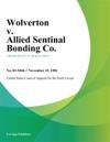 Wolverton V Allied Sentinal Bonding Co