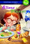 Aliens For Dinner