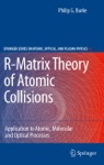 R-Matrix Theory Of Atomic Collisions