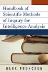 Handbook Of Scientific Methods Of Inquiry For Intelligence Analysis