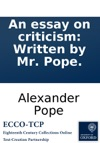 An Essay On Criticism Written By Mr Pope