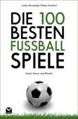Die 100 besten Fußball-Spiele