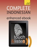 Complete Indonesian (Bahasa Indonesia): Teach Yourself (Enhanced Edition)