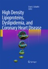 High Density Lipoproteins Dyslipidemia And Coronary Heart Disease
