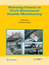 Sensing Issues In Civil Structural Health Monitoring