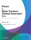 Porter V Butte Farmers Mutual Insurance Co