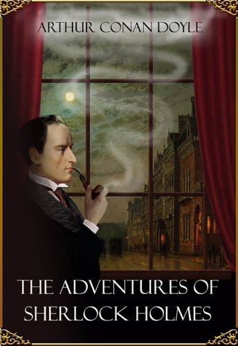The Adventures of Sherlock Holmes Illustrated