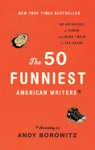 The 50 Funniest American Writers According To Andy Borowitz