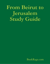 FROM BEIRUT TO JERUSALEM STUDY GUIDE