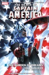 The Death Of Captain America Vol 2 The Burden Of Dreams