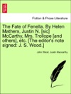 The Fate Of Fenella By Helen Mathers Justin N Sic McCarthy Mrs Trollope And Others Etc The Editors Note Signed J S Wood VOL III