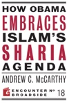 How Obama Embraces Islams Sharia Agenda