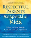 Respectful Parents Respectful Kids